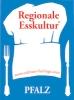 Regionale Esskultur Pfalz